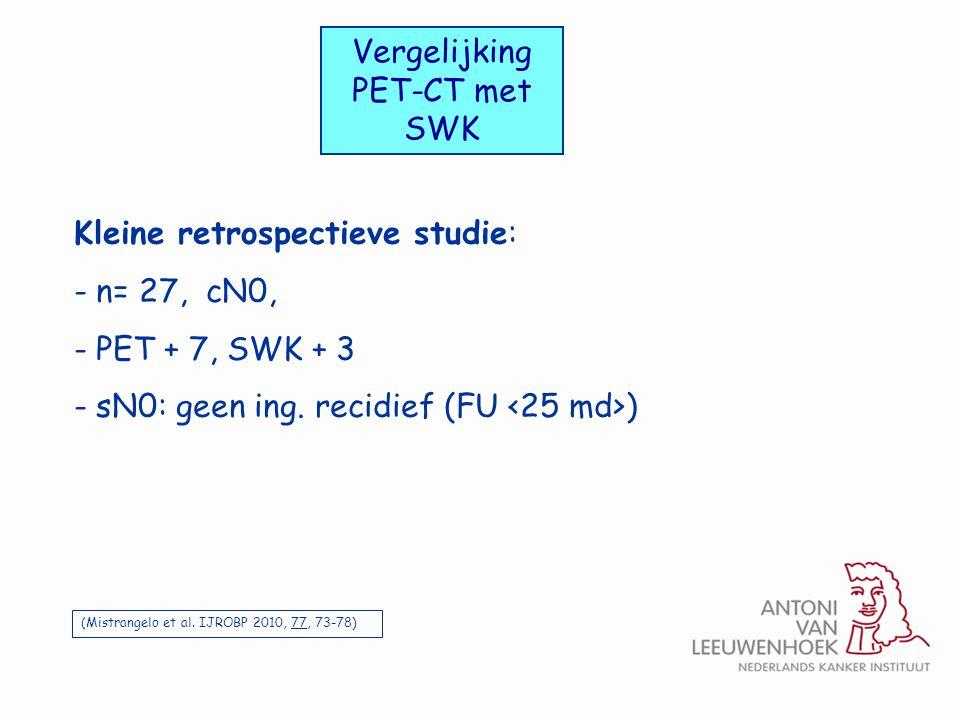 Vergelijking PET-CT met SWK