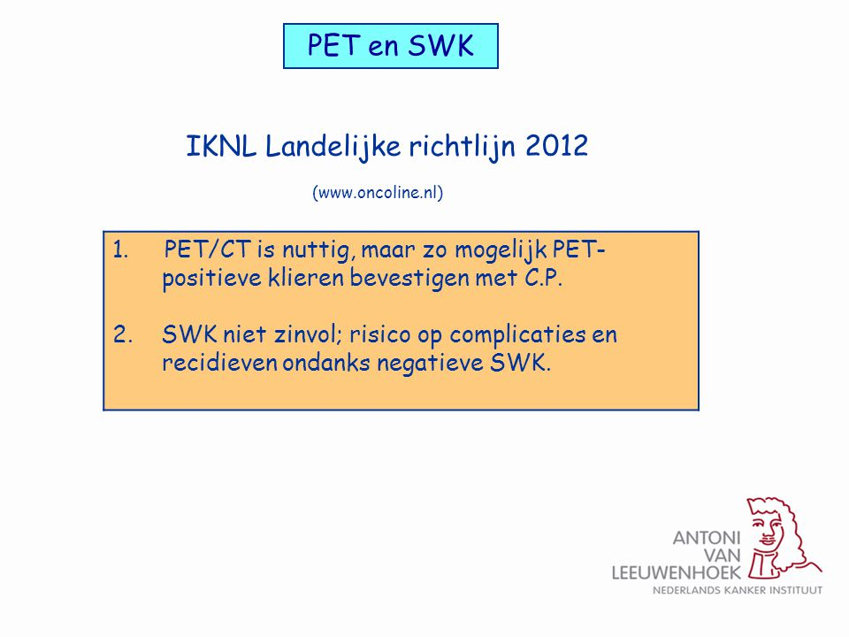 IKNL Landelijke richtlijn 2012
