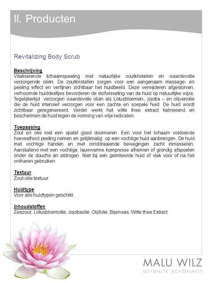 II. Producten Revitalizing Body Scrub Beschrijving
