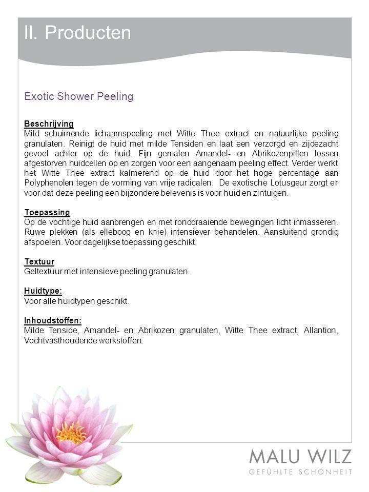 II. Producten Exotic Shower Peeling Beschrijving