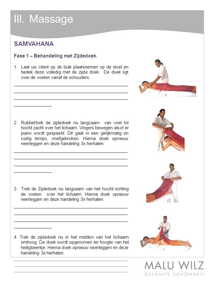 III. Massage SAMVAHANA. Fase 1 – Behandeling met Zijdedoek.