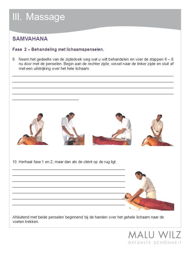 III. Massage SAMVAHANA. Fase 2 – Behandeling met lichaamspenselen.