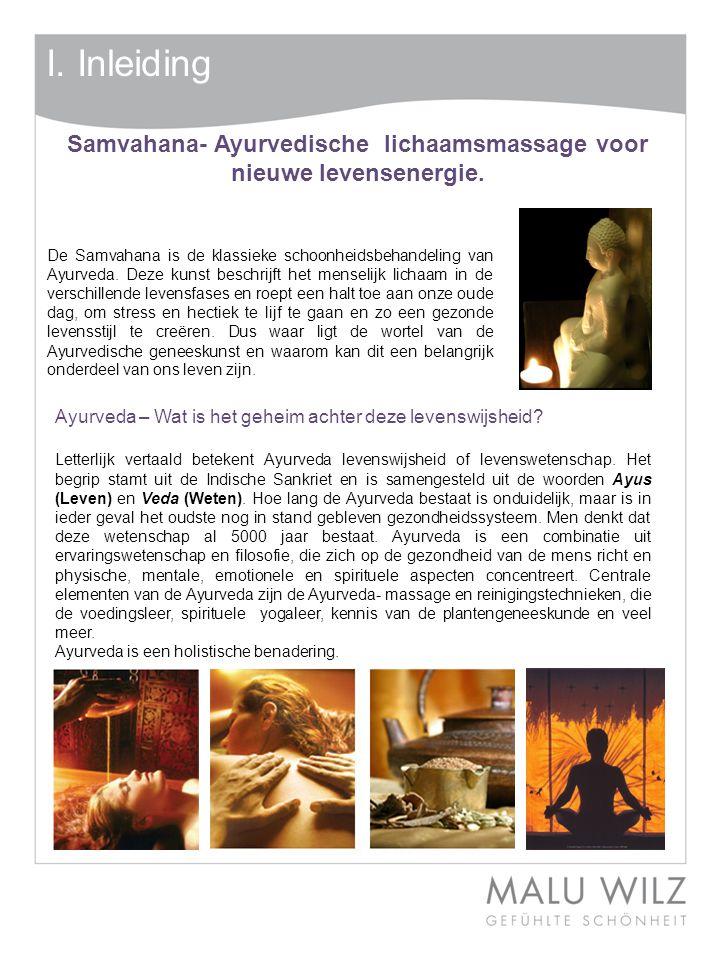 Samvahana- Ayurvedische lichaamsmassage voor nieuwe levensenergie.