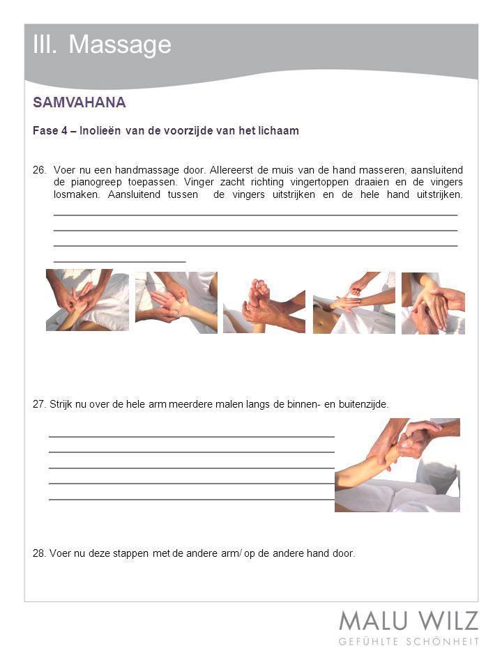 III. Massage SAMVAHANA. Fase 4 – Inolieën van de voorzijde van het lichaam.