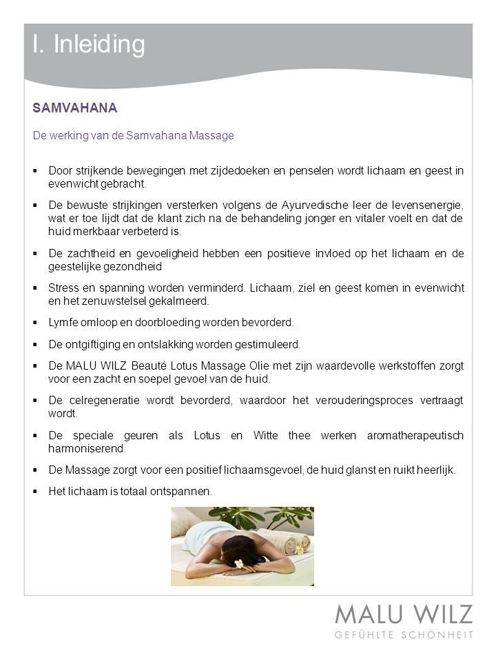 I. Inleiding SAMVAHANA De werking van de Samvahana Massage