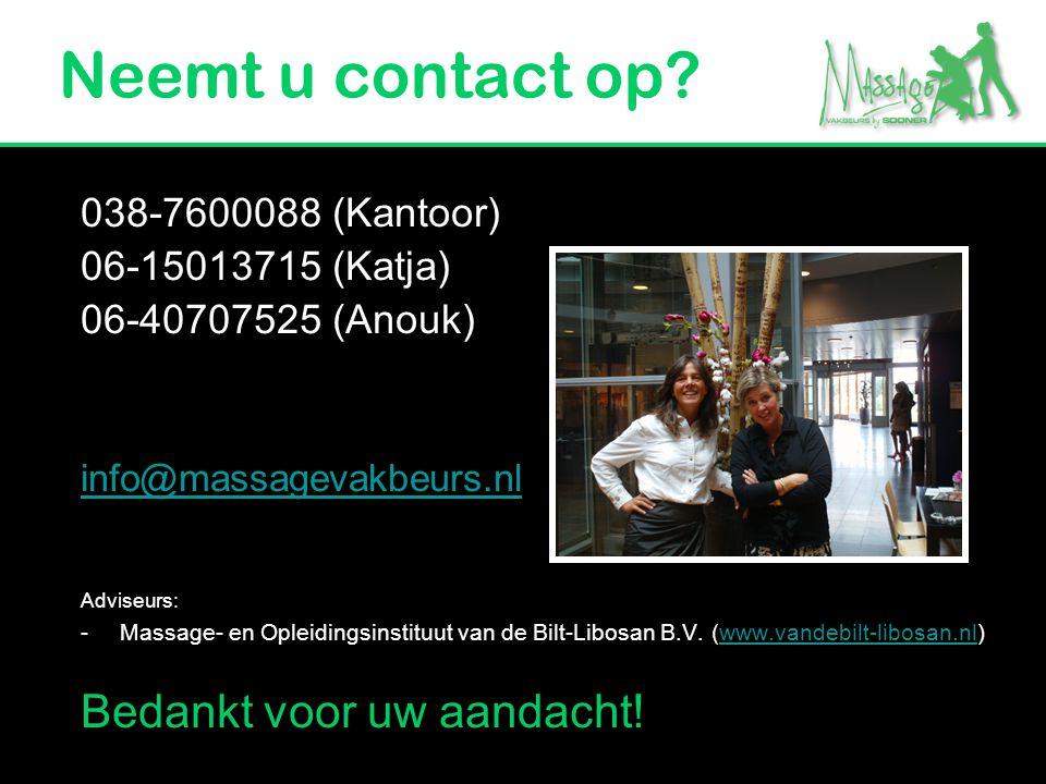Neemt u contact op Bedankt voor uw aandacht! 038-7600088 (Kantoor)