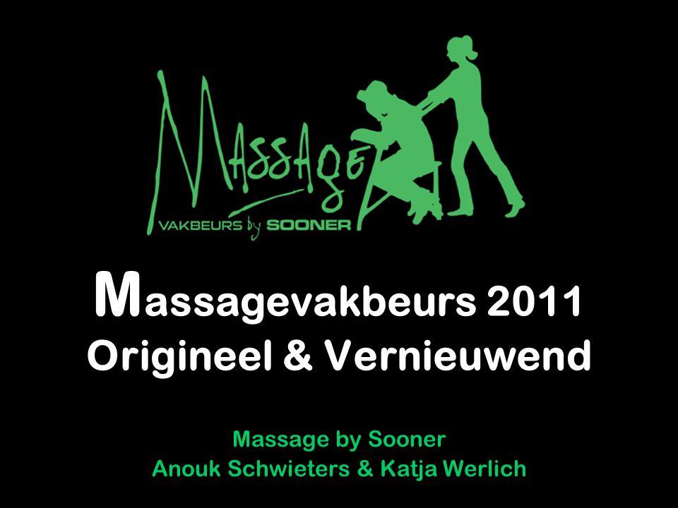 Massagevakbeurs 2011 Origineel & Vernieuwend