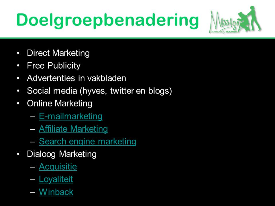 Doelgroepbenadering Direct Marketing Free Publicity