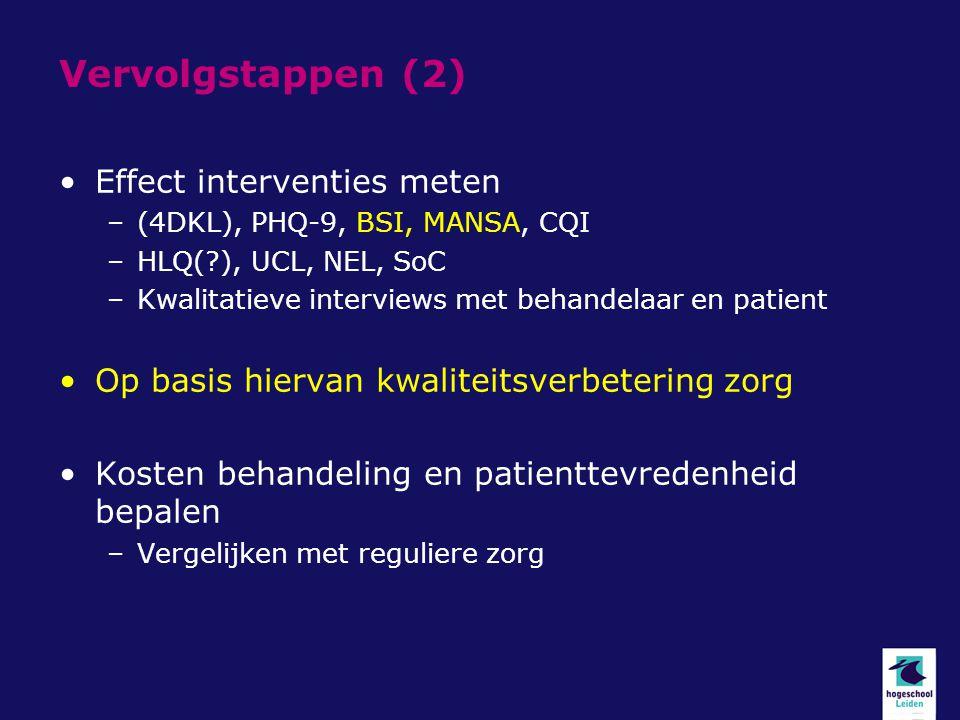Vervolgstappen (2) Effect interventies meten