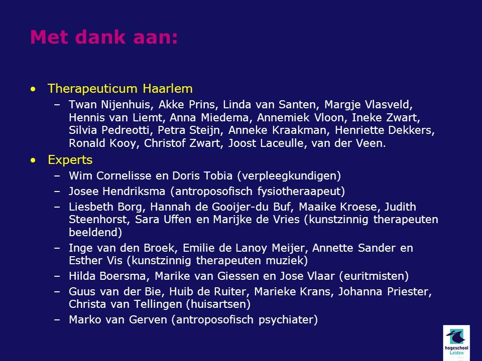 Met dank aan: Therapeuticum Haarlem Experts