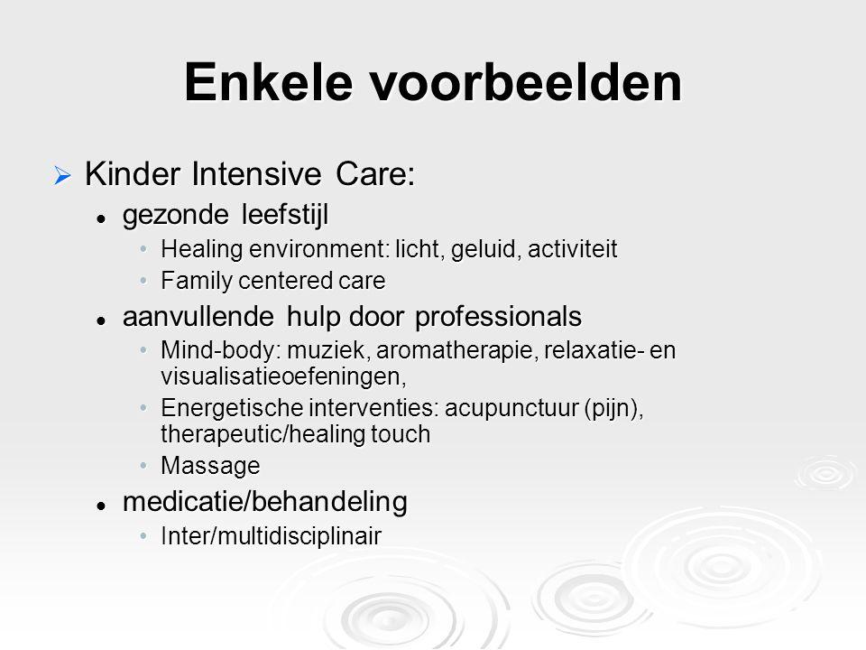 Enkele voorbeelden Kinder Intensive Care: gezonde leefstijl