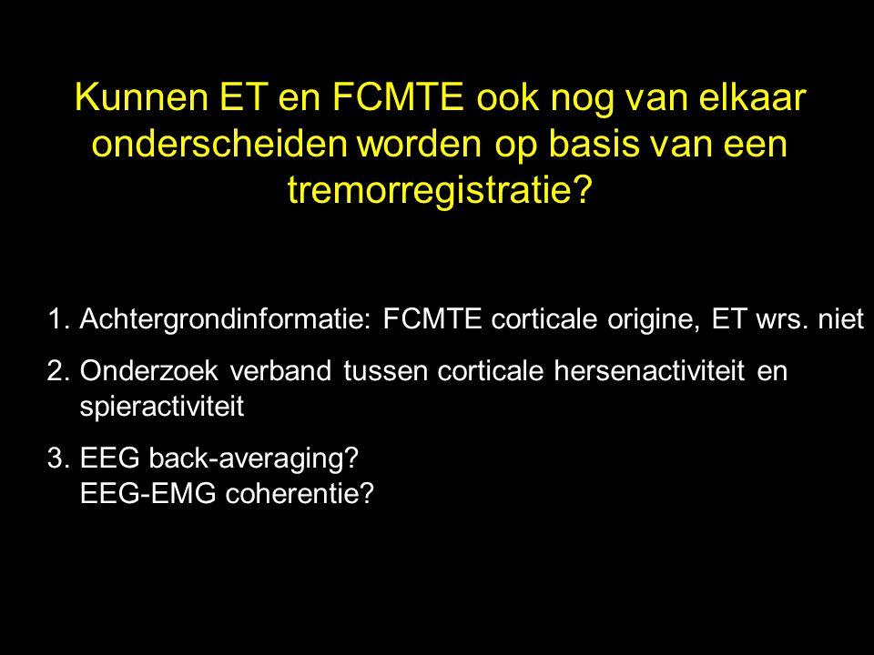 Kunnen ET en FCMTE ook nog van elkaar onderscheiden worden op basis van een tremorregistratie