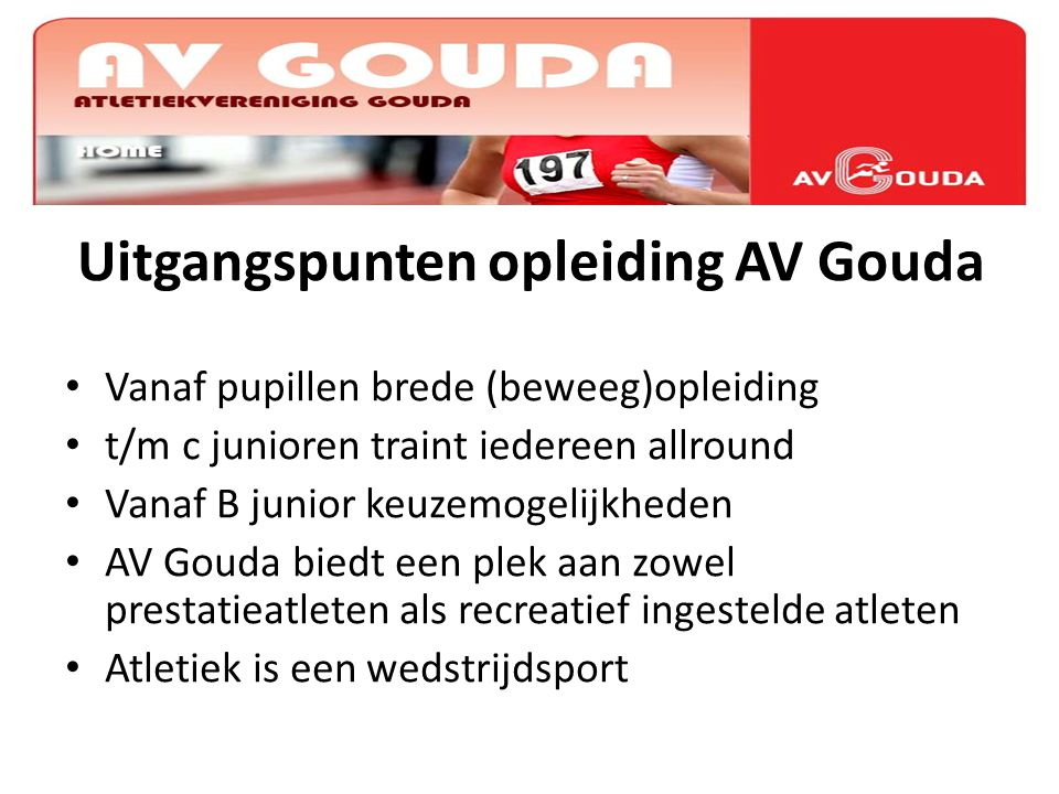 Uitgangspunten opleiding AV Gouda