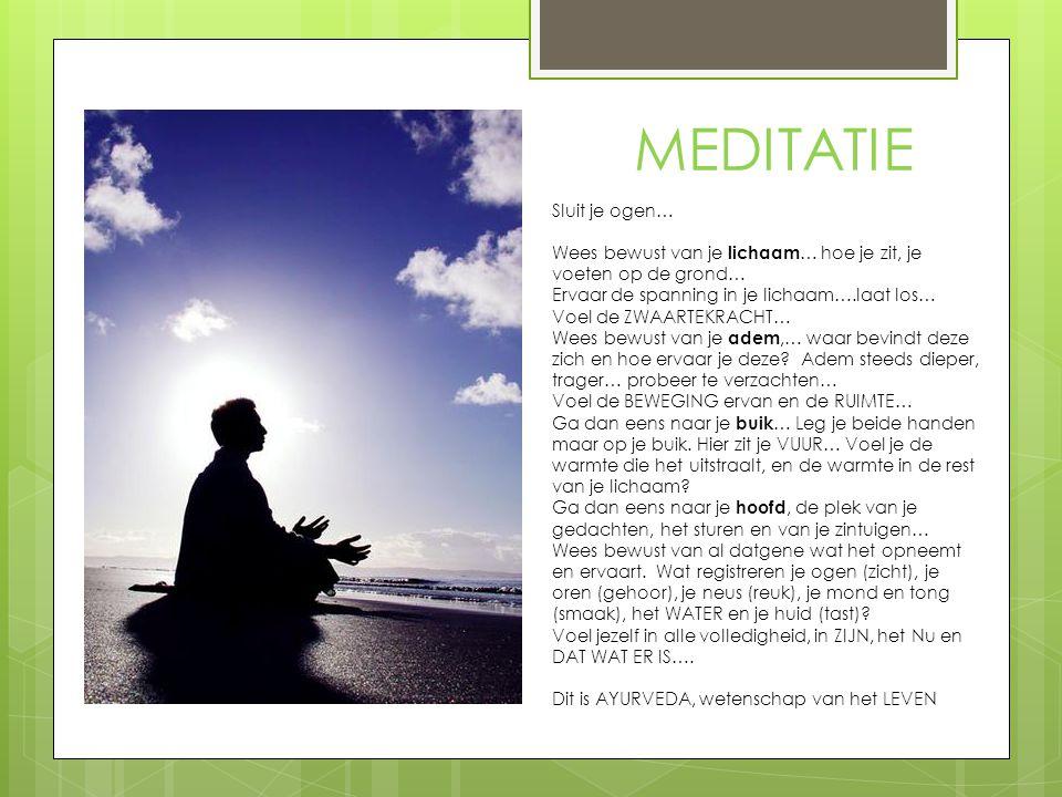 MEDITATIE Sluit je ogen…