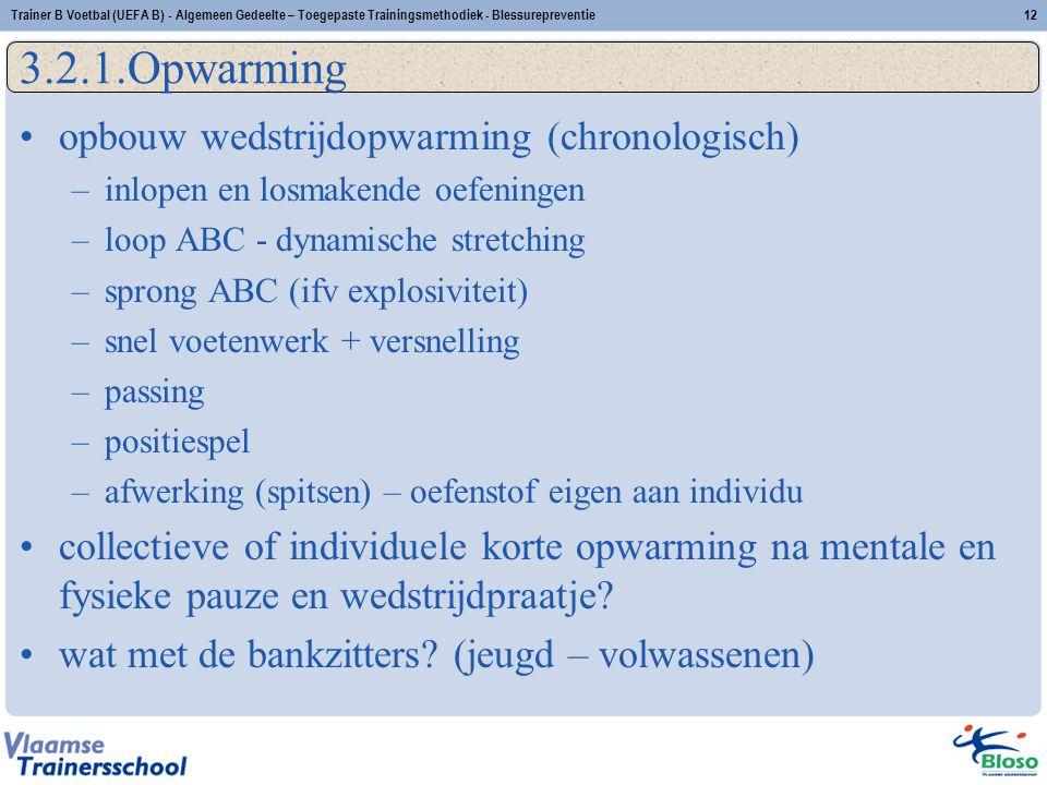 3.2.1.Opwarming opbouw wedstrijdopwarming (chronologisch)