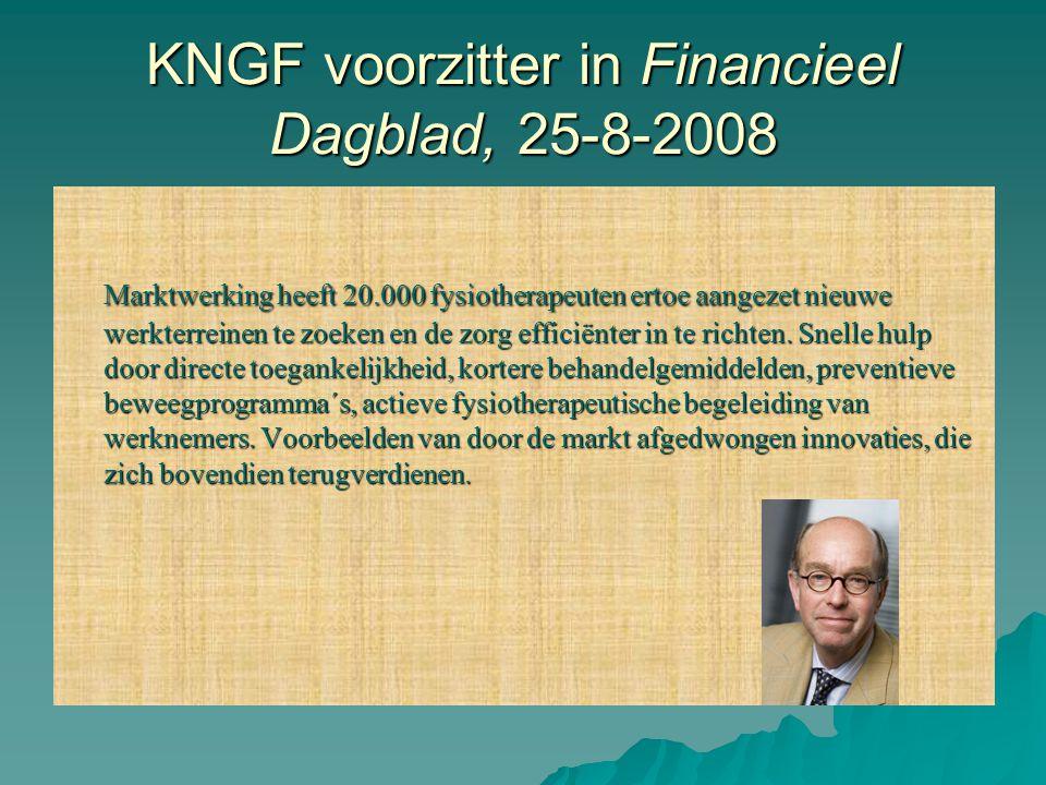 KNGF voorzitter in Financieel Dagblad, 25-8-2008