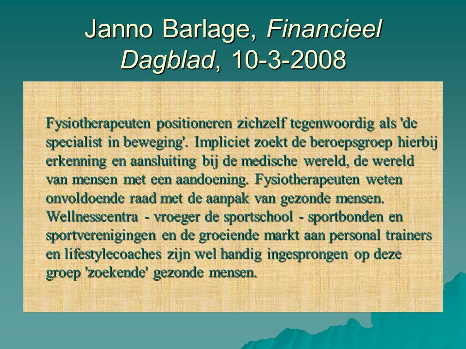 Janno Barlage, Financieel Dagblad, 10-3-2008