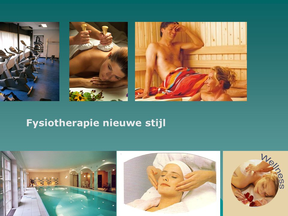 Fysiotherapie nieuwe stijl