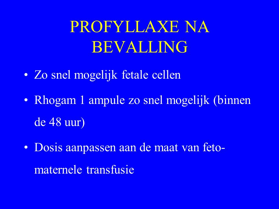 PROFYLLAXE NA BEVALLING