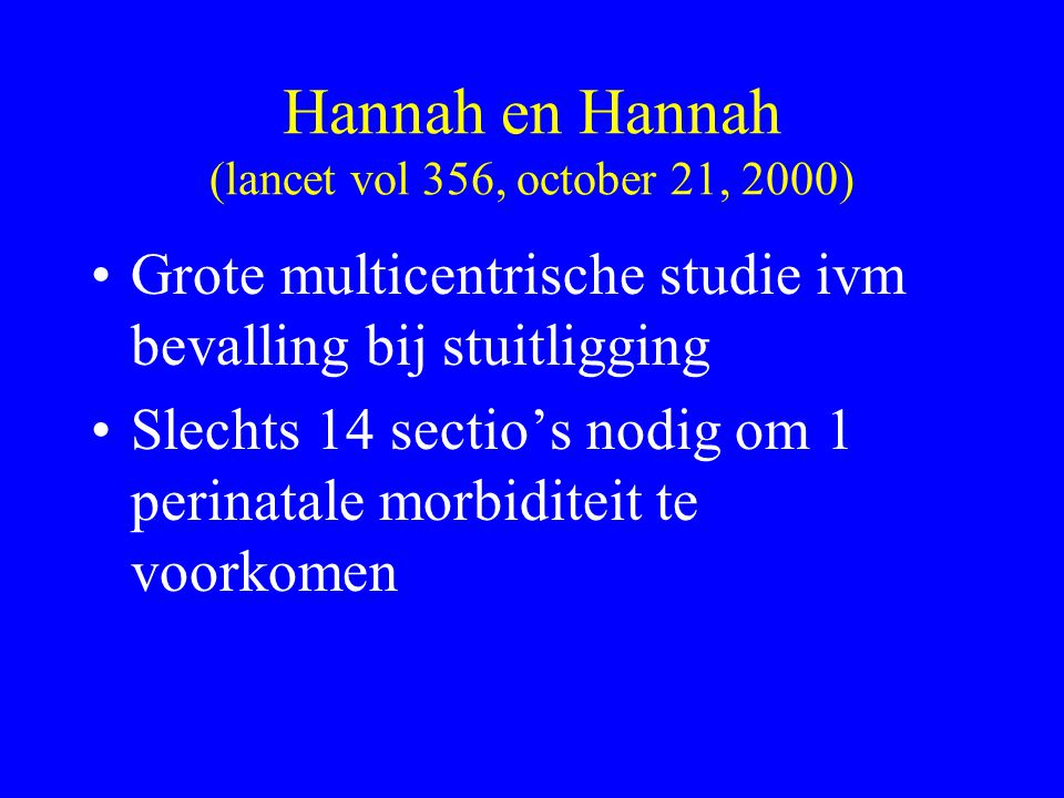 Hannah en Hannah (lancet vol 356, october 21, 2000)