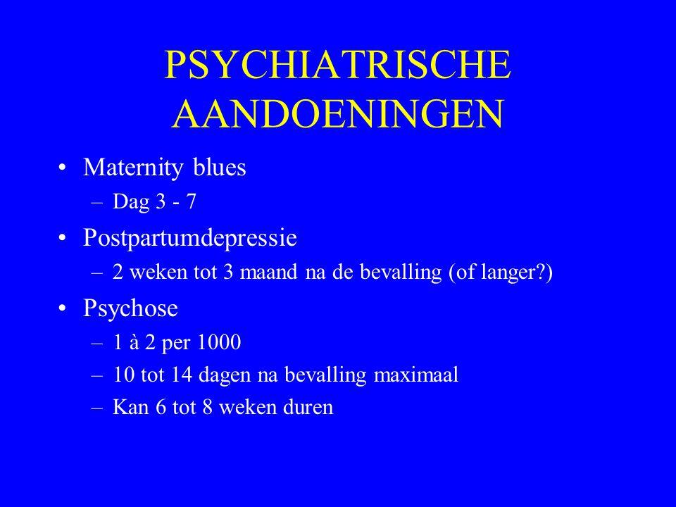 PSYCHIATRISCHE AANDOENINGEN