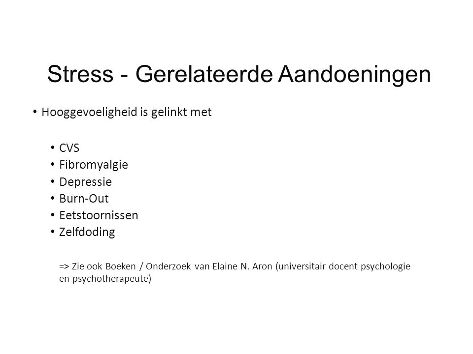 Stress - Gerelateerde Aandoeningen