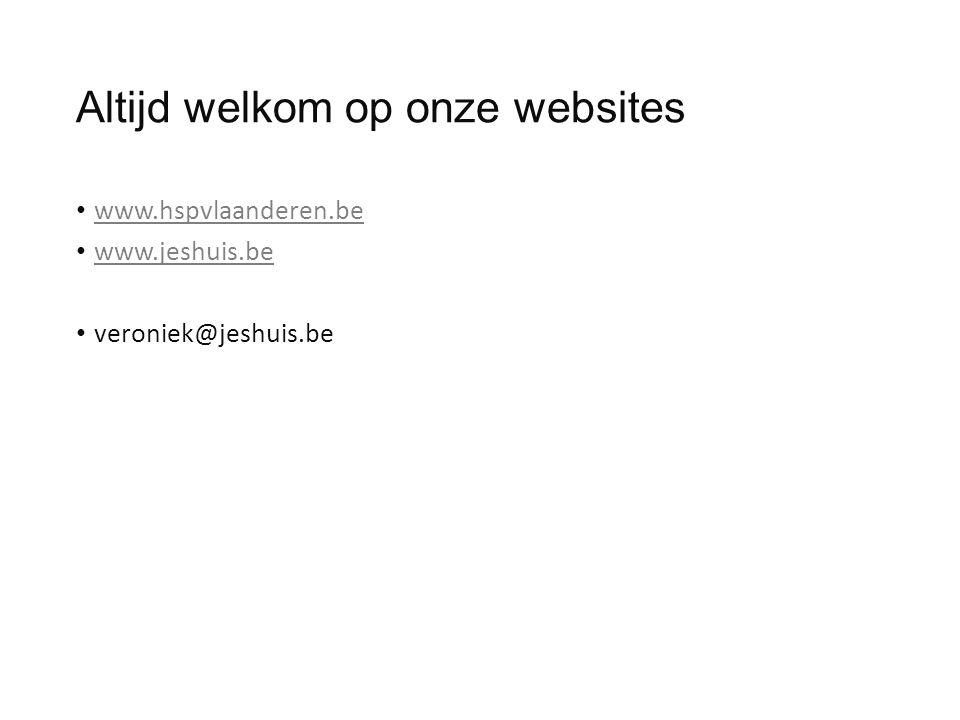 Altijd welkom op onze websites