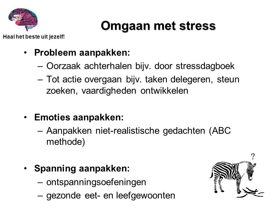Omgaan met stress Probleem aanpakken: