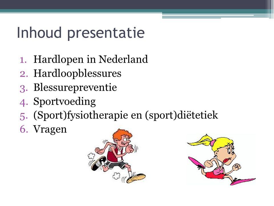 Inhoud presentatie Hardlopen in Nederland Hardloopblessures