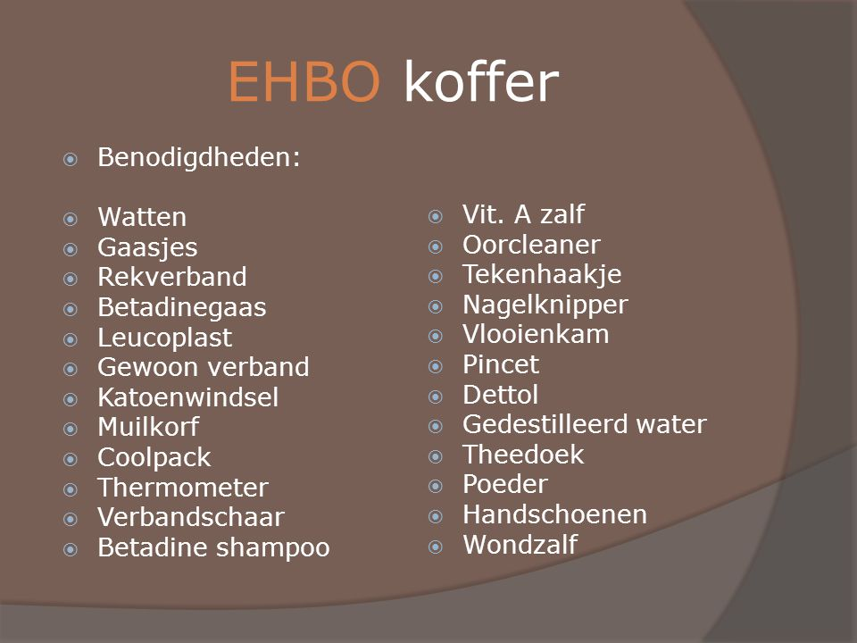 EHBO koffer Benodigdheden: Watten Gaasjes Rekverband Betadinegaas