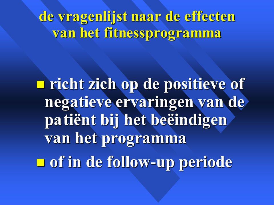 de vragenlijst naar de effecten van het fitnessprogramma