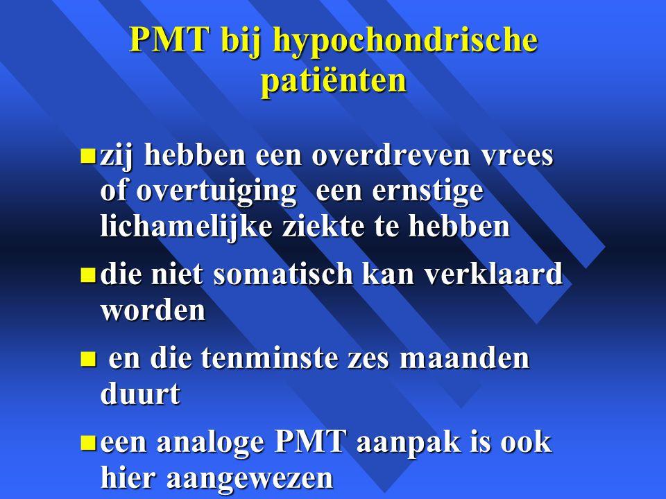 PMT bij hypochondrische patiënten