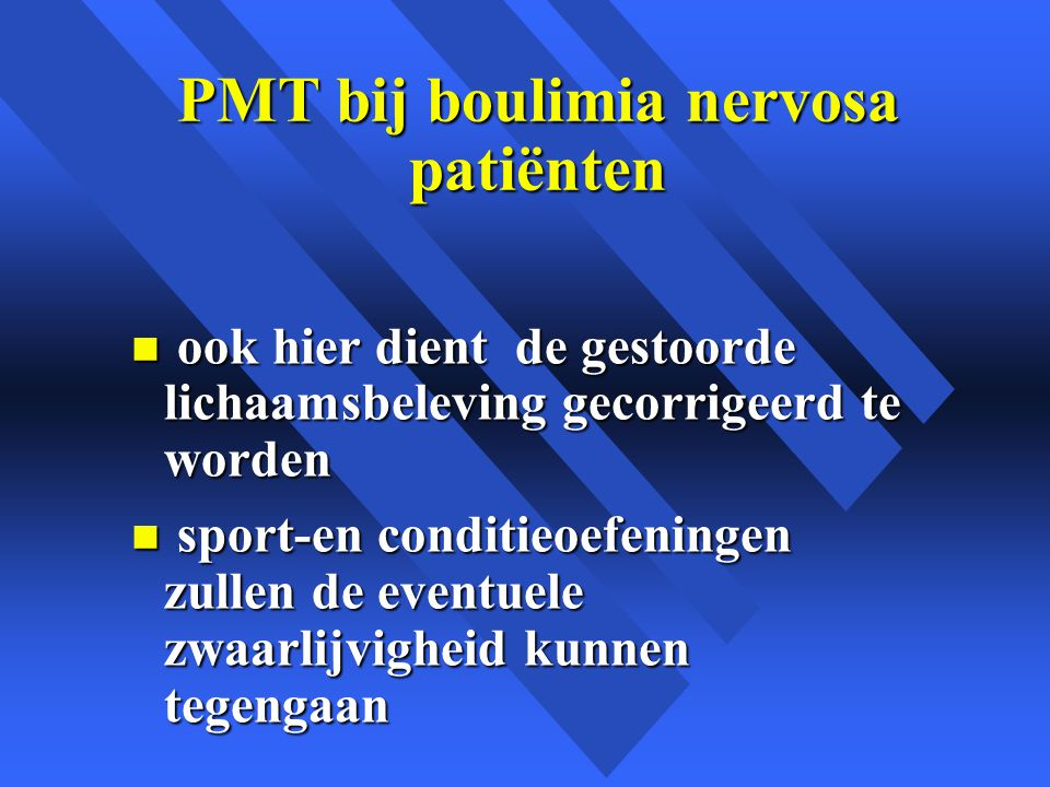 PMT bij boulimia nervosa patiënten