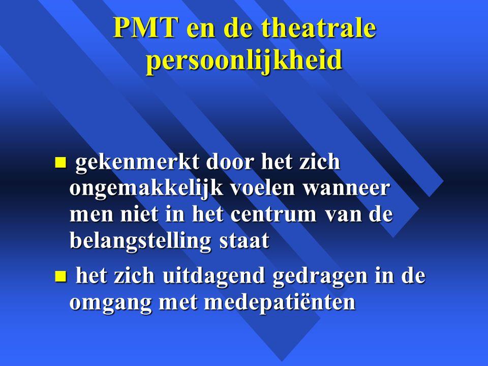 PMT en de theatrale persoonlijkheid