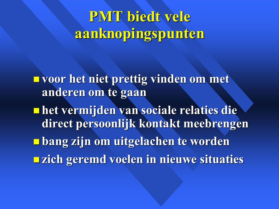 PMT biedt vele aanknopingspunten