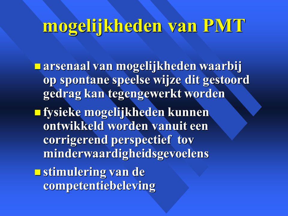 mogelijkheden van PMT arsenaal van mogelijkheden waarbij op spontane speelse wijze dit gestoord gedrag kan tegengewerkt worden.