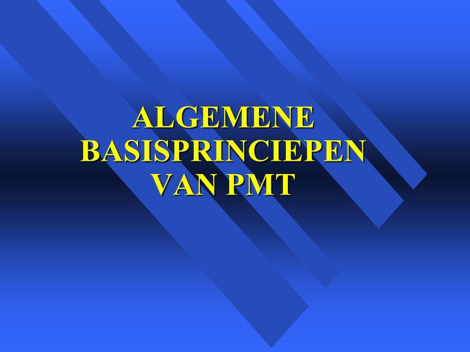 ALGEMENE BASISPRINCIEPEN VAN PMT