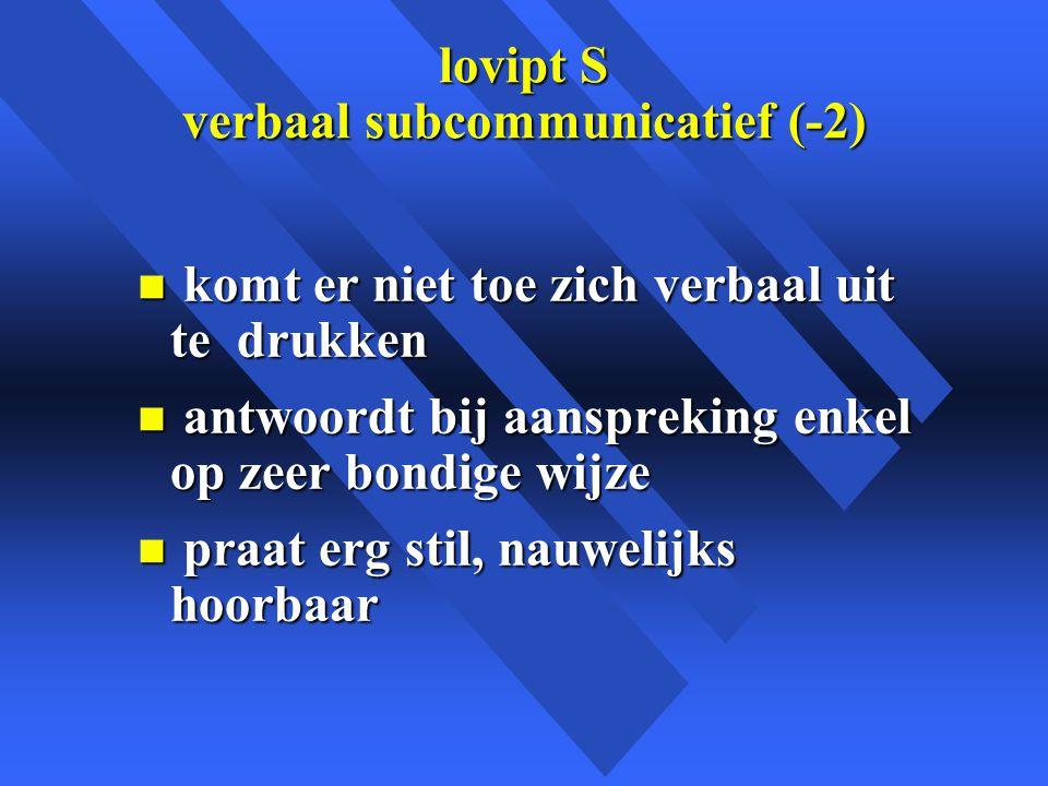 lovipt S verbaal subcommunicatief (-2)