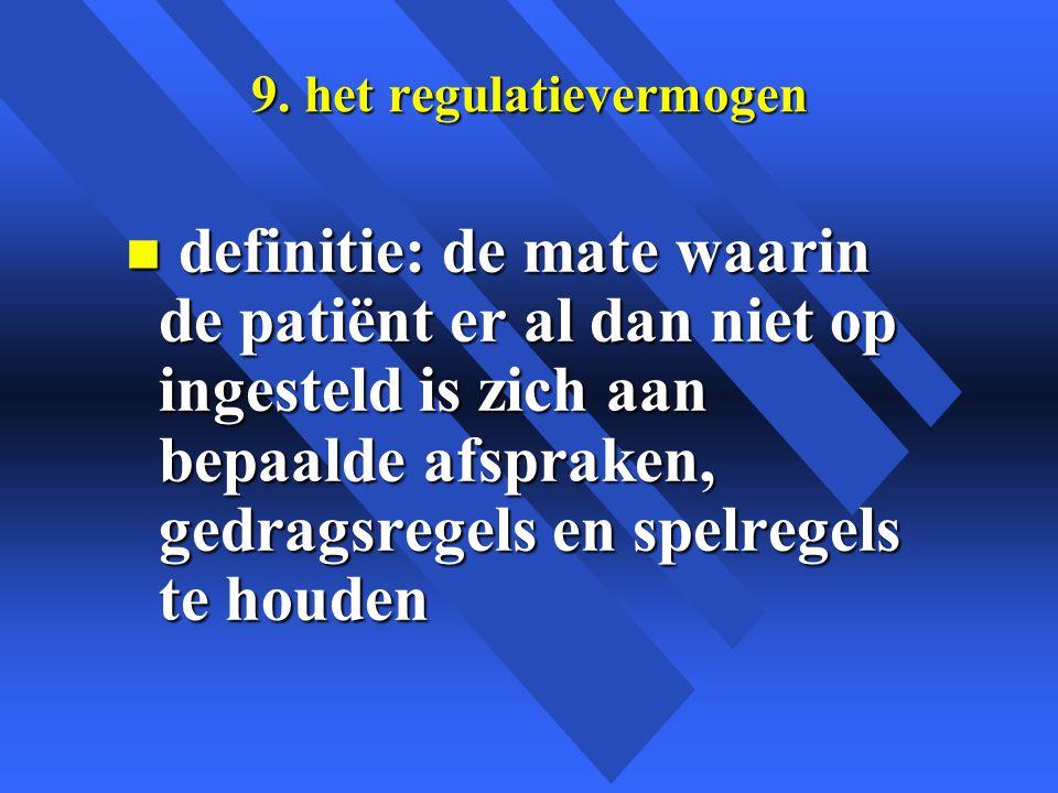9. het regulatievermogen
