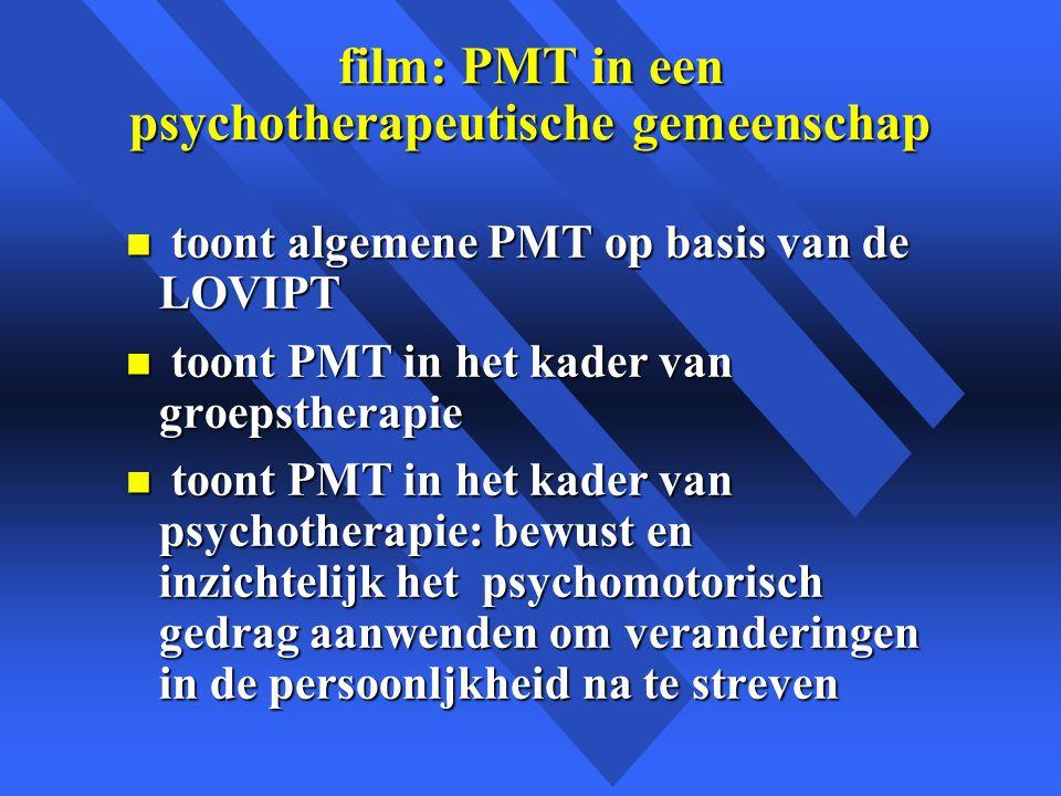 film: PMT in een psychotherapeutische gemeenschap