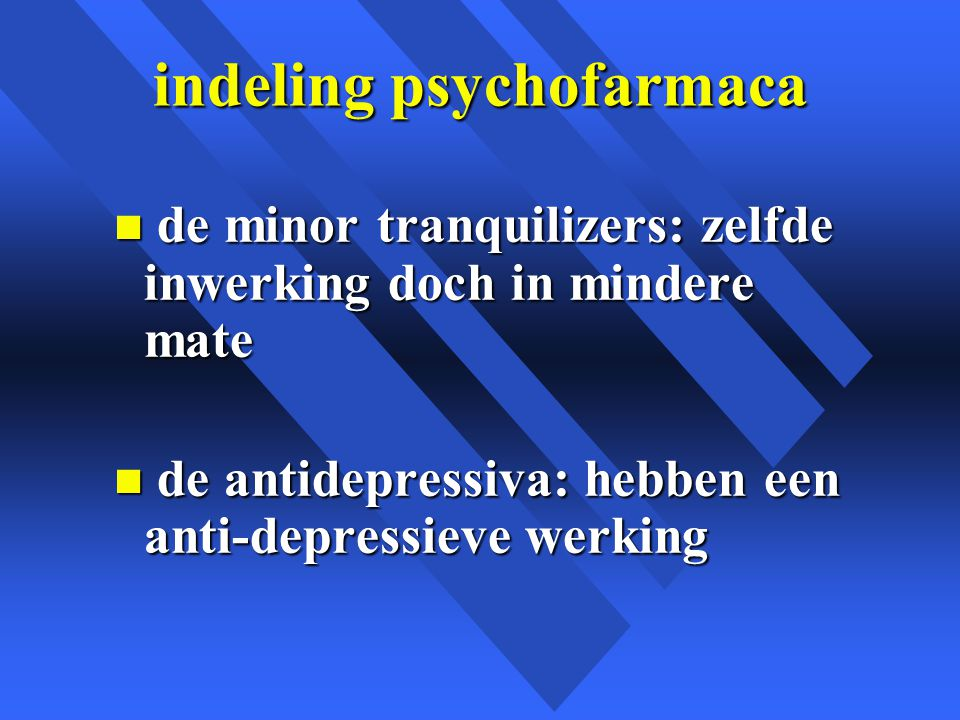 indeling psychofarmaca