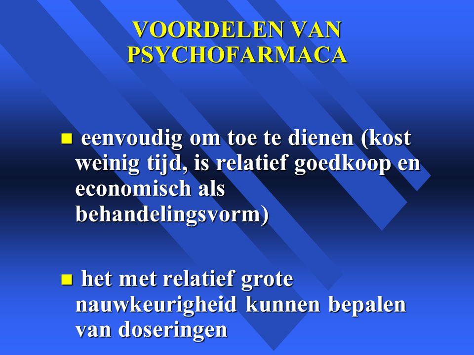 VOORDELEN VAN PSYCHOFARMACA