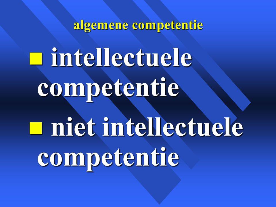 intellectuele competentie niet intellectuele competentie