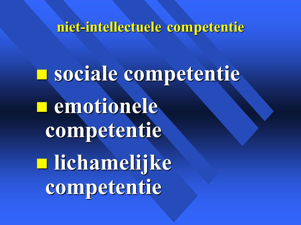 niet-intellectuele competentie