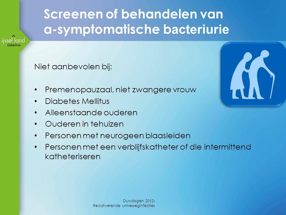Screenen of behandelen van a-symptomatische bacteriurie