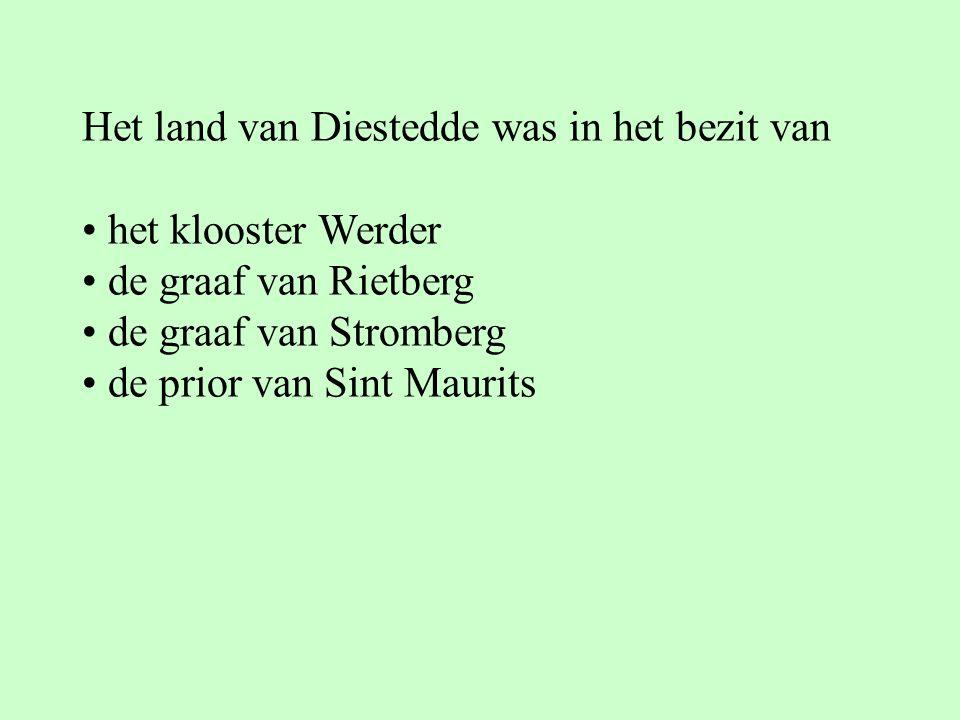 Het land van Diestedde was in het bezit van