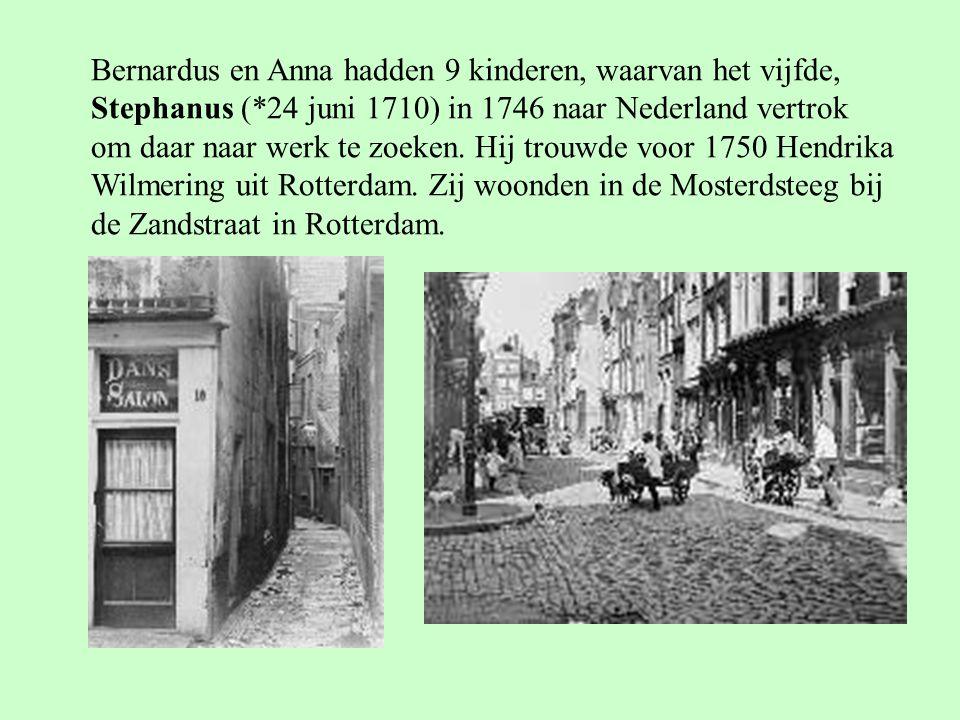 Bernardus en Anna hadden 9 kinderen, waarvan het vijfde,