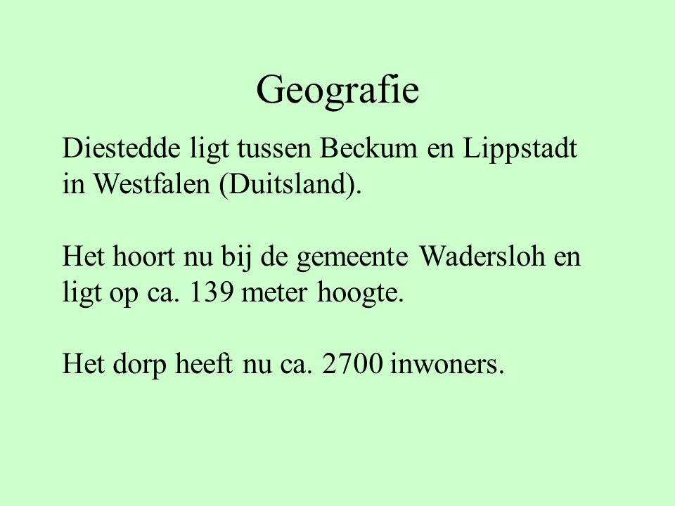 Geografie Diestedde ligt tussen Beckum en Lippstadt