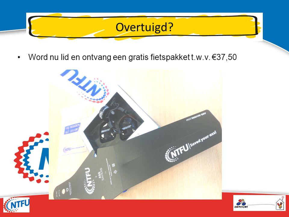 Overtuigd Word nu lid en ontvang een gratis fietspakket t.w.v. €37,50