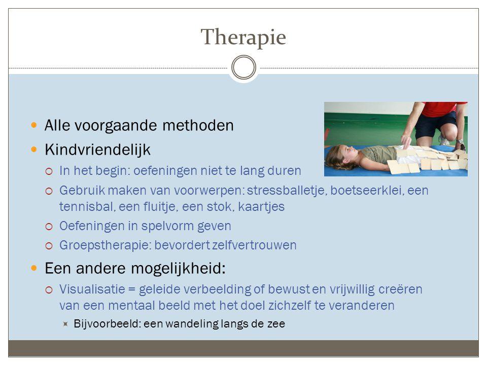 Therapie Alle voorgaande methoden Kindvriendelijk